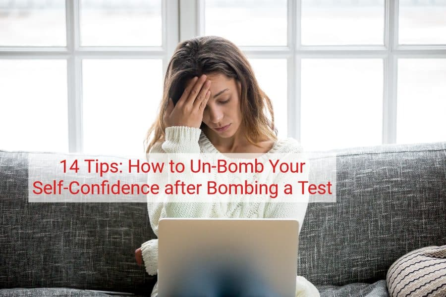 14 tips on how to regain confidence after failing an exam