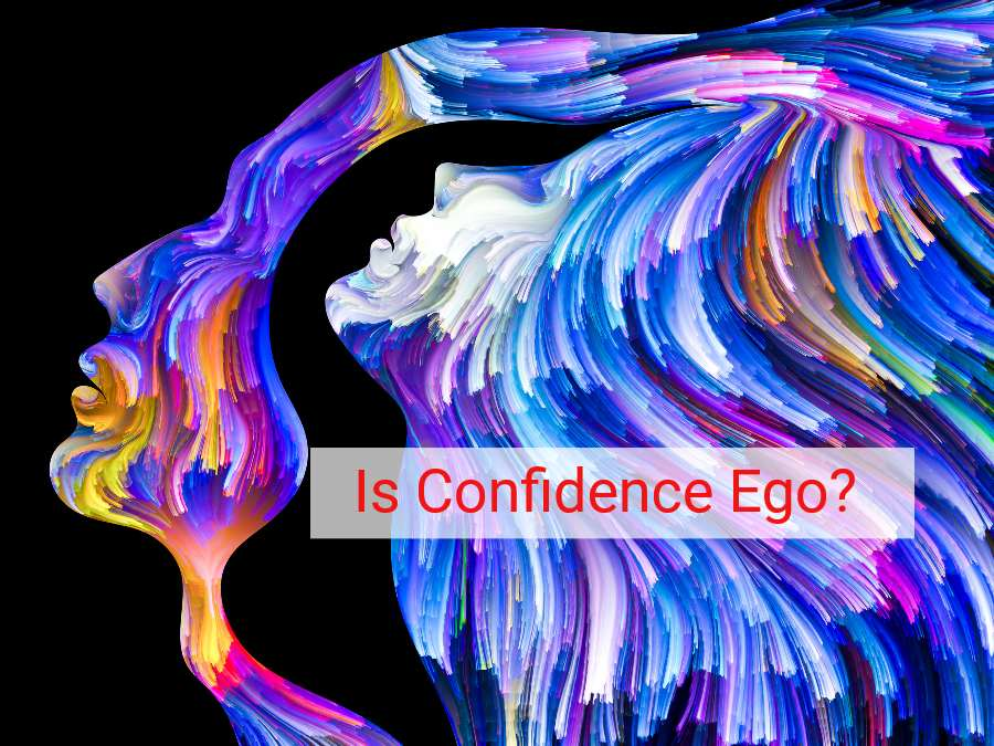 is confidence ego, relationship between confidence and ego