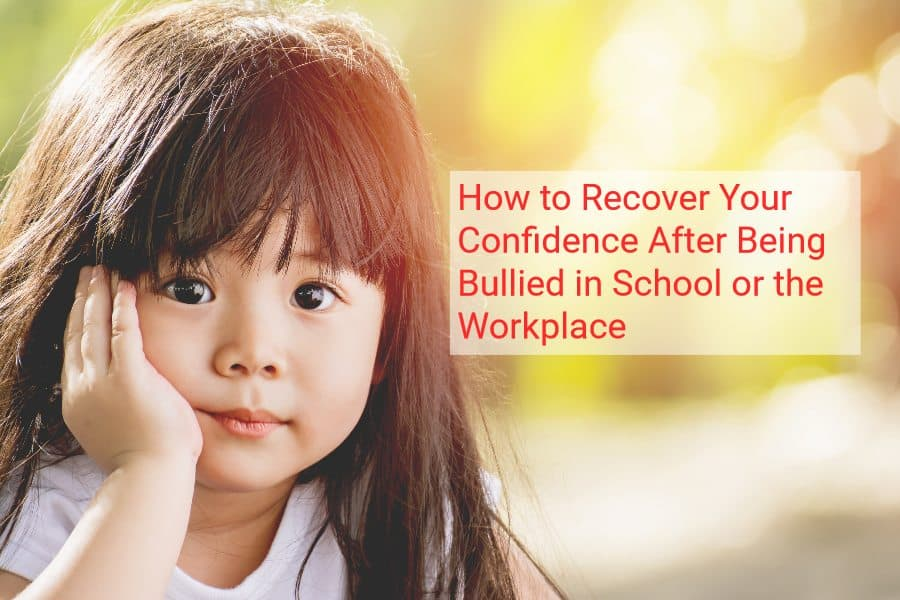 recovering confidence after being bullied