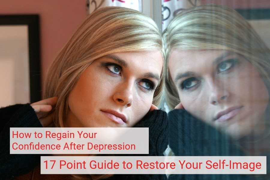 17 steps to regain confidence after depression