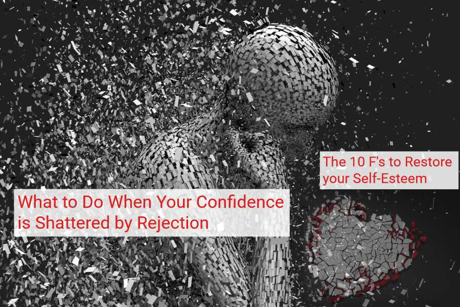 what to do to regain self esteem when your confidence has been shattered