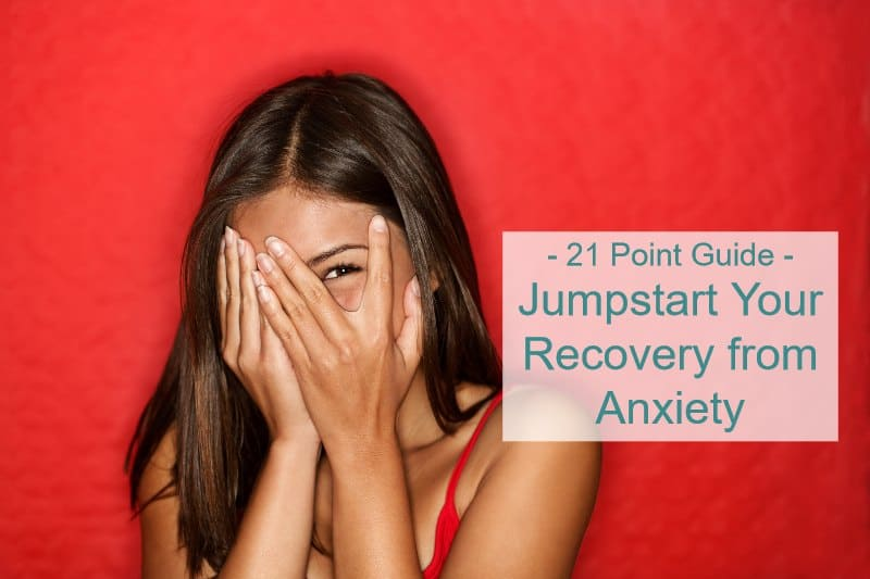 21 point guide to recover from anxiety
